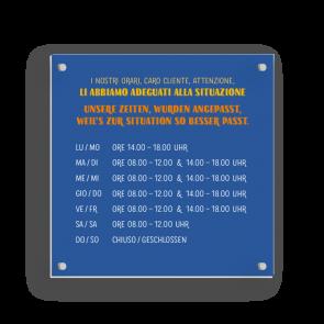 Schild 15 x 15 cm | Typo - Öffnungszeiten (de/it)